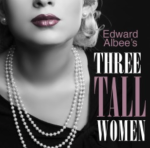 Three Tall Women at Clearspace Theatre